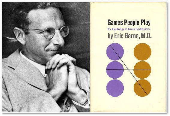 Eric Berne - Games People Play